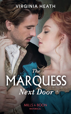 The Marquess Next Door by Virginia Heath book cover Mills & Boon historical