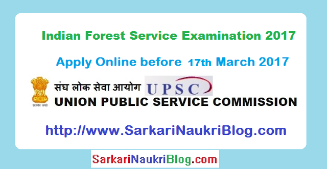 Indian Forest Service Examination 2017 by UPSC
