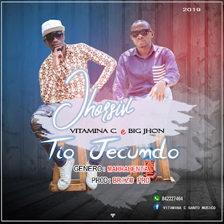 JHORSIV (Vitamina C & Big John) – Tio Jecundo ( 2019 ) [DOWNLOAD]