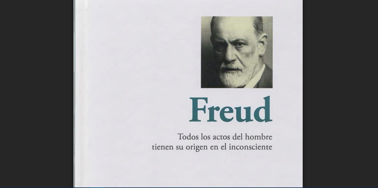Freud: Todos los actos del hombre tienen su origen en el inconsciente. PDF