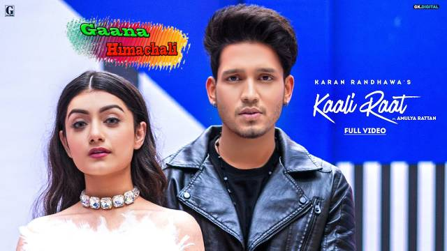 Kaali Raat Punjabi Song mp3 Download - Karan Randhawa