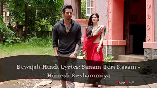 Bewajah-Hindi-Lyrics-Sanam-Teri-Kasam