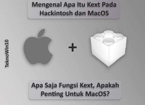 Apa Itu Kext Pada MacOS dan Hackintosh, Apa Saja Fungsinya?