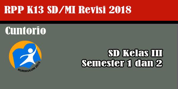 RPP K13 Kelas 3 SD MI Revisi 2018