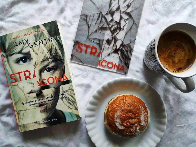 """Najlepszy thriller 2016 roku?: """"Stracona"""" - Amy Gentry [PRZEDPREMIEROWO!]"""