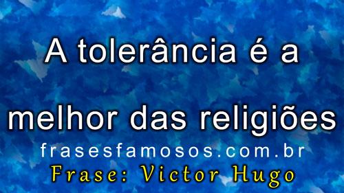 Frases do escritor francês Victor-Marie Hugo