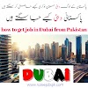 How To Get Jobs In Dubai From Pakistan - Dubai From Pakistan