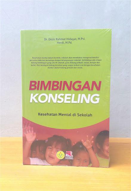 BIMBINGAN KONSELING KESEHATAN MENTAL DI SEKOLAH, Dede Rahmat Hidayat