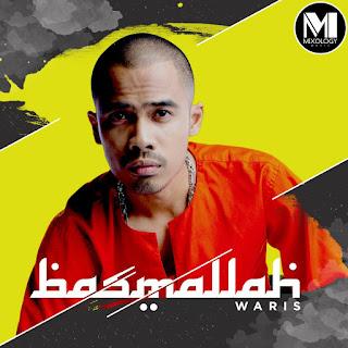 W.A.R.I.S - Basmallah MP3