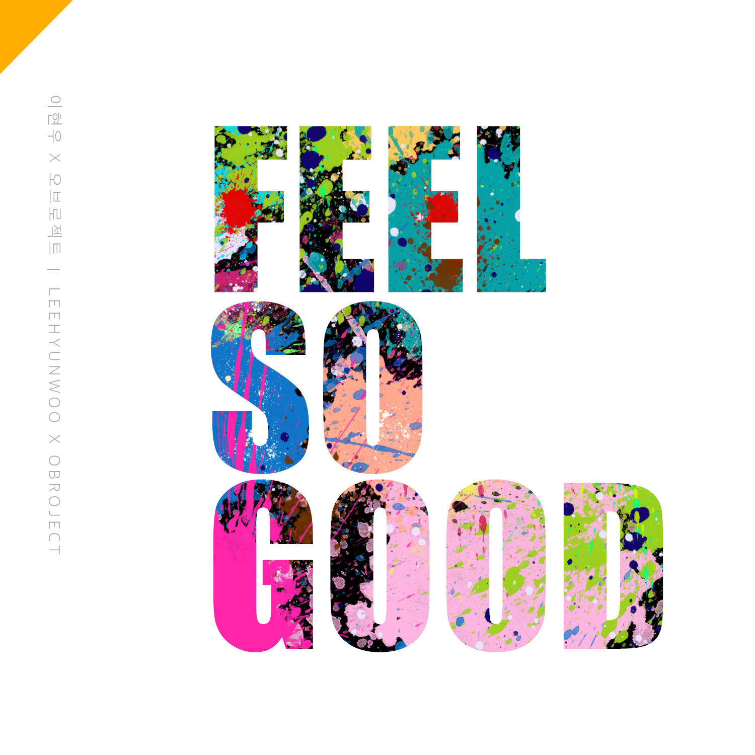 Lee Hyun Woo & OBROJECT – Feel So Good – Single  (ITUNES PLUS AAC M4A)
