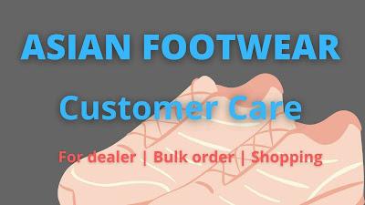 Asian footwear Customer Care
