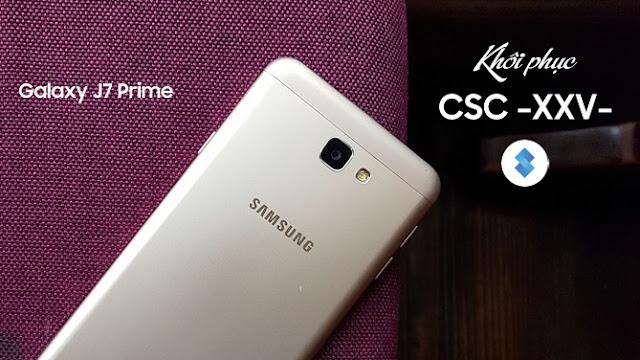 Khôi phục lại CSC Việt Nam (XXV) cho Samsung Galaxy J7 Prime (SM-G610F)