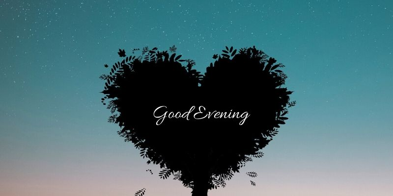 good evening wallpapers love free download