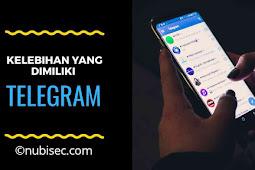 Kelebihan Telegram Dibandingkan Aplikasi chatting lainnya