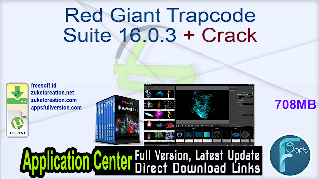 Red Giant Trapcode Suite 16.0.3  + Crack