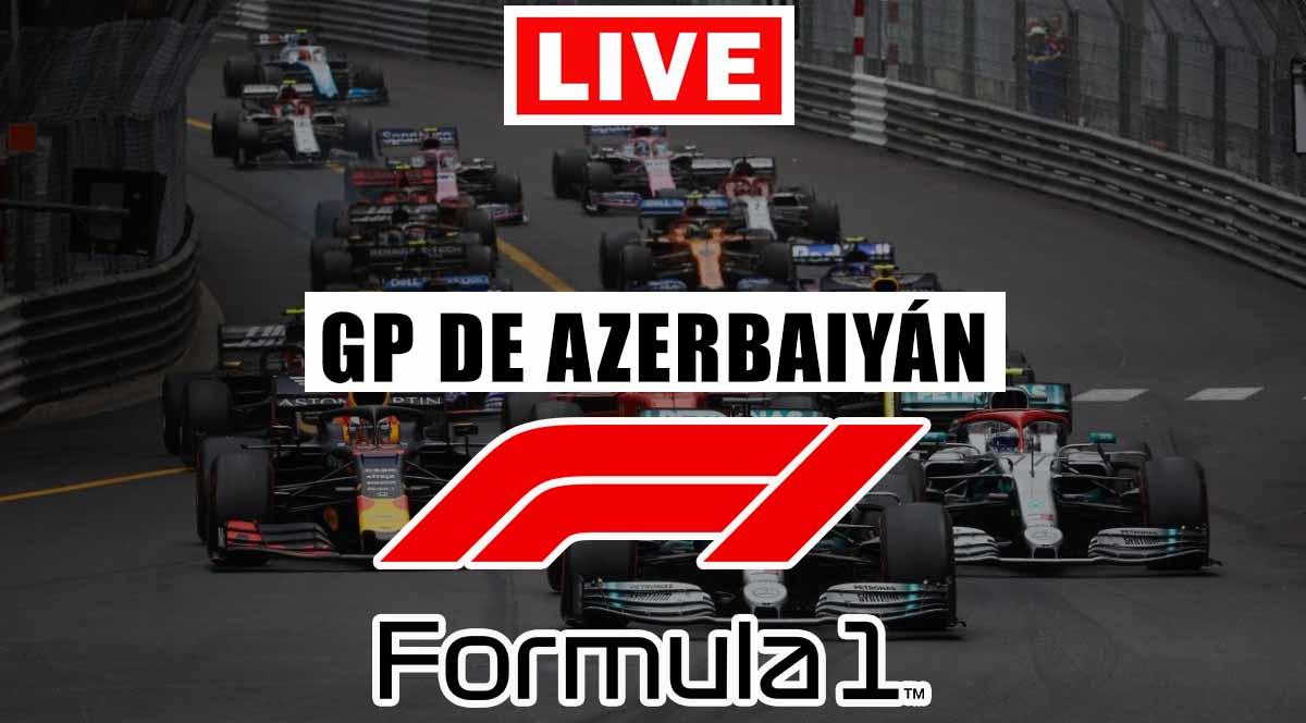 Ver En Vivo Gratis la Fórmula 1 Gran Premio de Azerbaiyán.