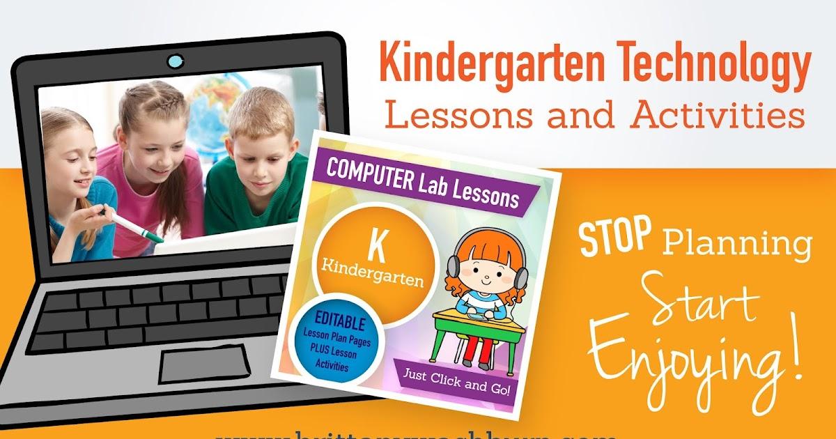 blog K curriculum - Kindergarten Technology Lessons