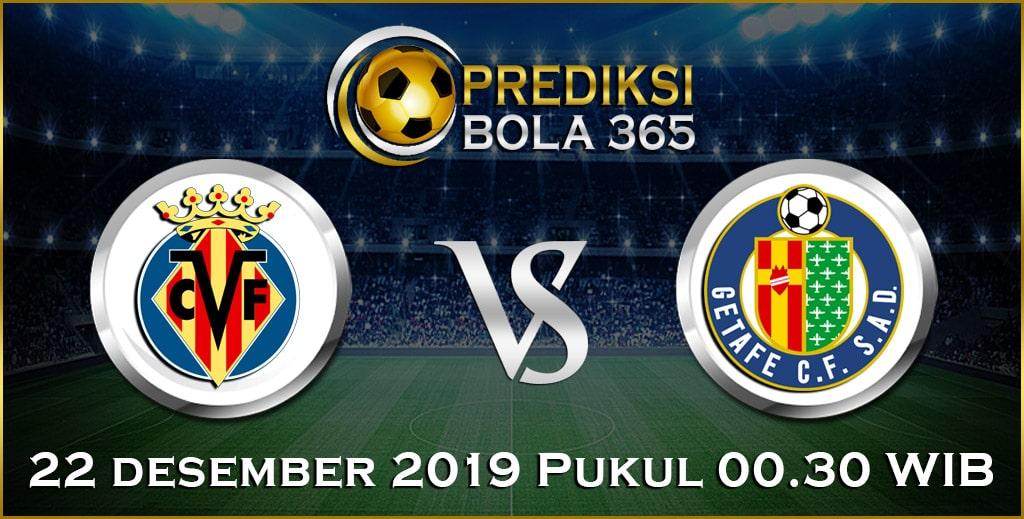 Prediksi Skor Bola Villarreal vs Getafe 22 Desember 2019 Akurat Hari Ini