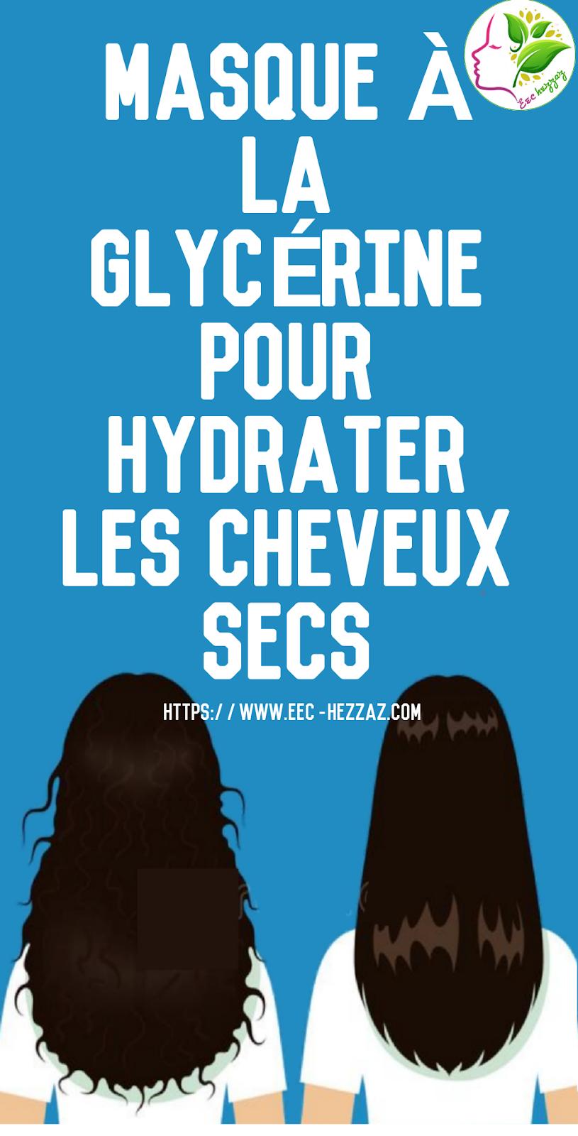 Masque à la glycérine pour hydrater les cheveux secs