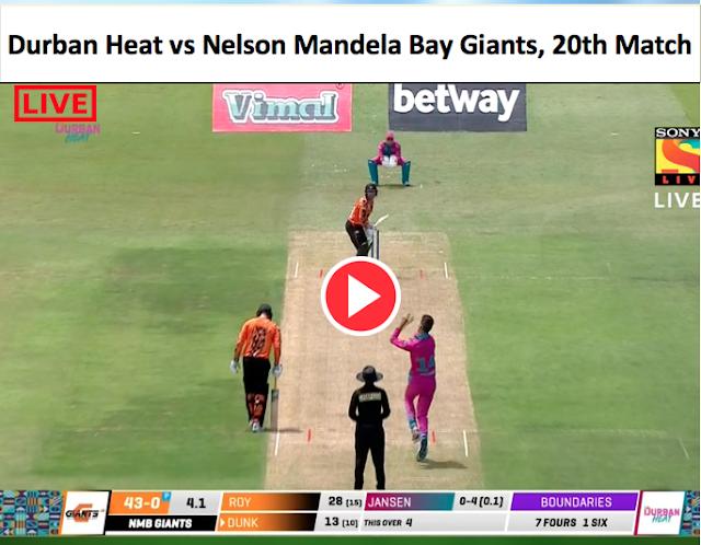 Watch live :  Jasen Roy vs David Miller : Durban Heat vs Nelson Mandela Bay Giants, 20th Match
