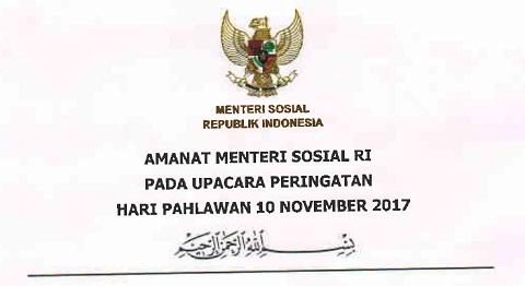 Amanat Menteri Sosial RI Pada Upacara Peringatan Hari Pahlawan 10 November 2017