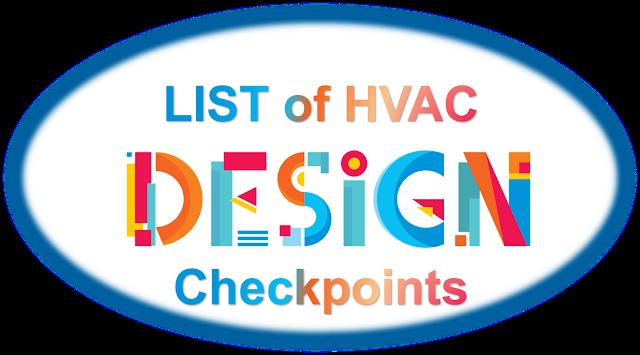 Design Checkpoints of a HVAC System