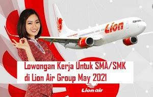 Lowongan Kerja Untuk SMA/SMK di Lion Air Group May 2021
