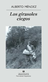 Los girasoles ciegos Alberto Méndez