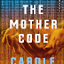 Interview with Carole Stivers, author of The Mother Code