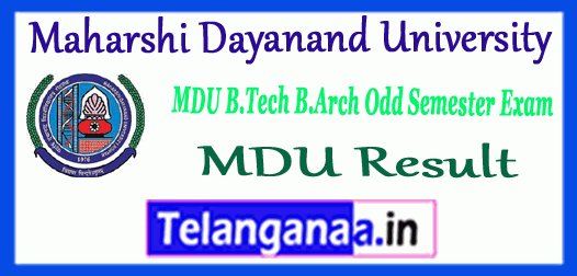 MDU Maharshi Dayanand University 1st 3rd 5th 7th Semester B.Tech B.Arch Exam Result
