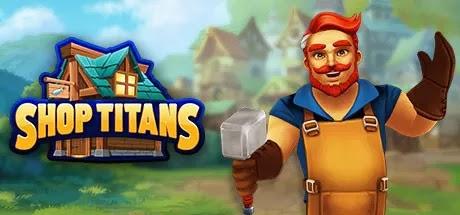 Shop Titans أنت الحرفي الجديد في المدينة. مساعدة الأبطال في معارك ملحمية ضد الوحوش المخيفة
