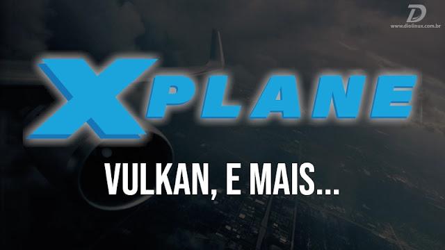xplane11.40-tera-suporte-a-vulkan-e-mais