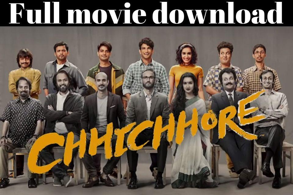 chhichhore Full Movie Download 2019