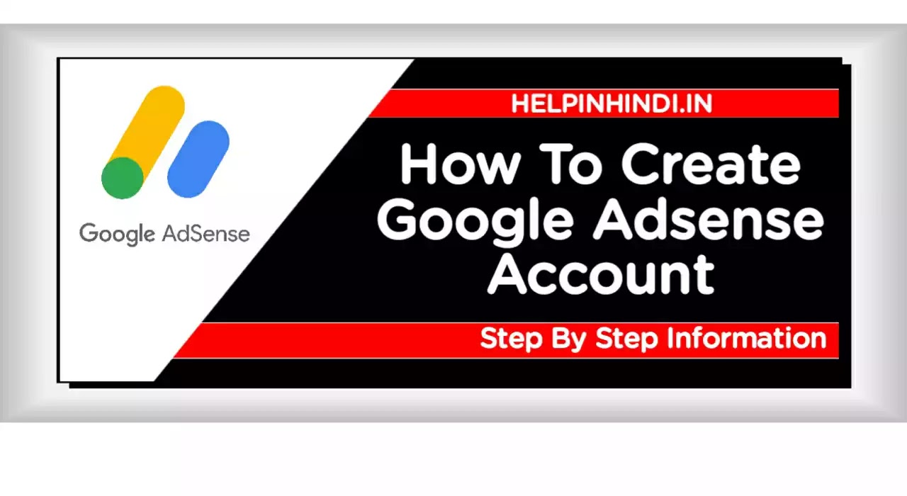 Create Google Adsense Account Step By Step Hindi