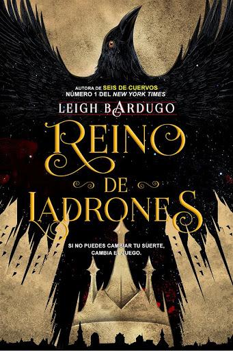 Reino de ladrones | Seis de cuervos #2 | Leigh Bardugo