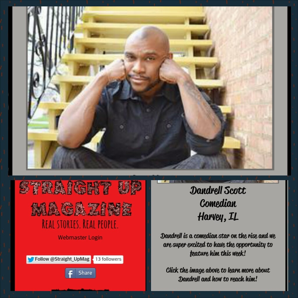 "MEDIA PRESS: Dandrell Scott In ""Straight Up Magazine"""