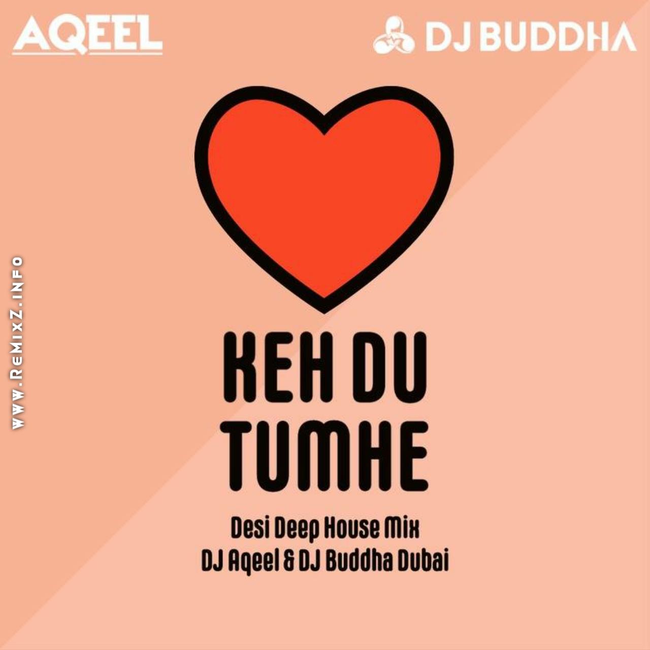 keh-du-tumhe-desi-deep-house-mix.jpg