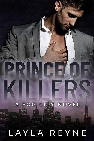 The Prince of Killers | Fog City #1 | Layla Reine