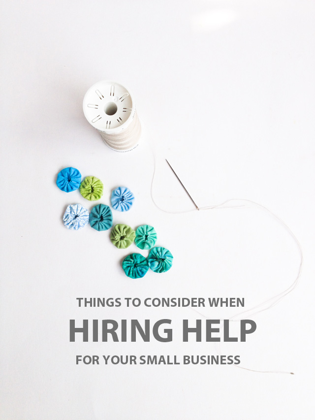 Things to Consider When Hiring Help for Your Small Business