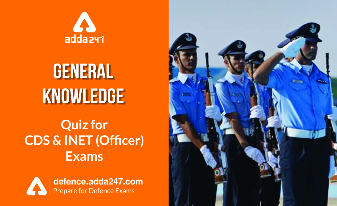 General Knowledge Quiz for CDS & INET : 8th SEPTEMBER