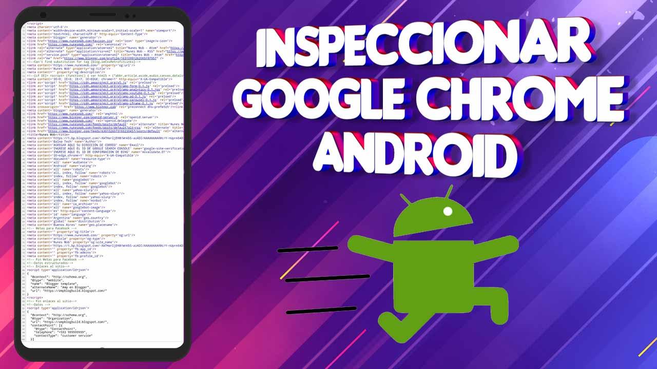 Como Inspeccionar una Pagina Web Desde Android
