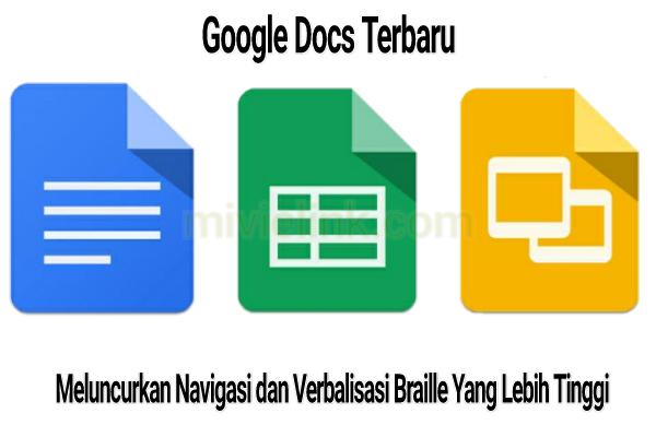 Google Docs Terbaru Meluncurkan Navigasi dan Verbalisasi Braille Yang Lebih Tinggi