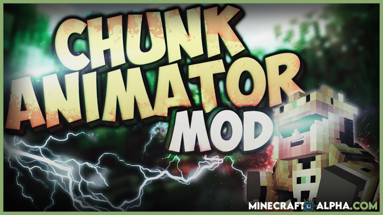 Minecraft Chunk Animator Mod For 1.17.1 (Animate Appearance of Chunks)