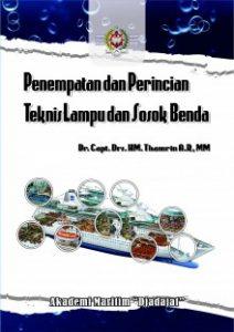 Buku Penempatan Dan Perincian Teknis Lampu Dan Sosok Benda
