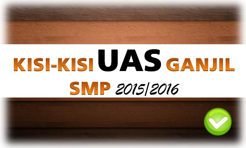 Kisi Kisi Ujian Akhir Semester 1 Pkn Smp T A 2015 2016 Se Diy Kelas 7 8 9