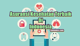asuransi kesehatan terbaik indonesia - kanalmu