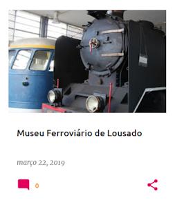 Um dos núcleos do Museu Nacional Ferroviário, em Lousado