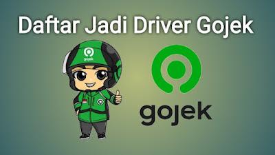 Cara Daftar Jadi Driver Gojek