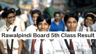 Rawalpindi Board 5th Class Result 2018 PEC Online - BISE Rawalpindi Results Announced
