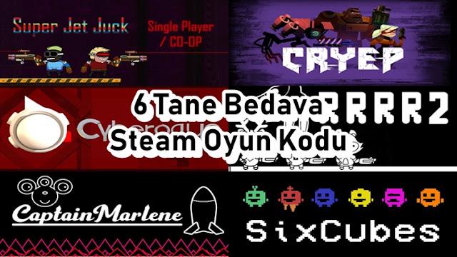 6 Tane Bedava Steam Oyun Kod
